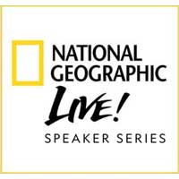 National Geographic Live Speaker Series
