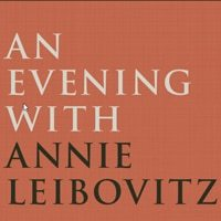 An Evening with Annie Leibovitz @ Schermerhorn Symphony Center | Lawrenceburg | Tennessee | United States